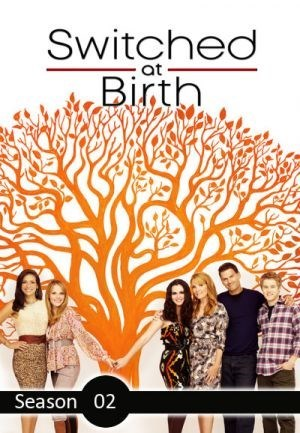 Switched At Birth Saison 3